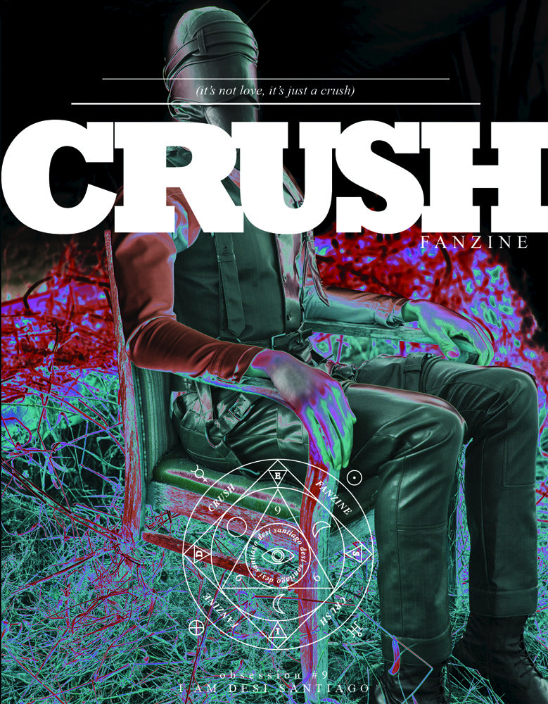 Crushfanzine i am desi santiago cover by gordon von steiner-1200-xxx_q85